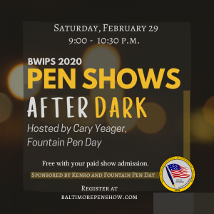 Pen Shows After Dark
